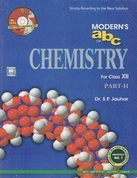 Modern's ABC of Chemistry Part 2 for class Xll
