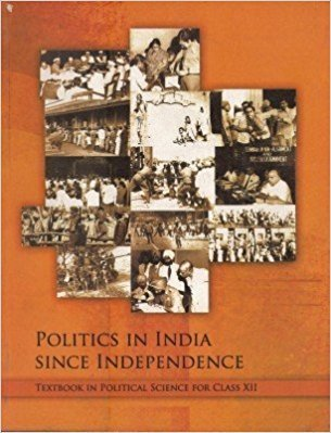 Politics in India since Independence Class XII by NCERT