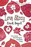 Love Story Old Edition by Erich Segal