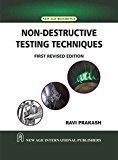 Non-Destructive Testing Techniques                      Ravi Prakash| Pustakkosh.com