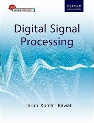 Digital Signal Processing                        Paperback by Tarun Kumar Rawat (Author)| Pustakkosh.com