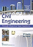 Civil Engineering Through Objective Type Questions by S P Gupta