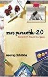 Zero Percentile - 2.0 Missed Iit Kissed Gurgaon by Neeraj Chhibba