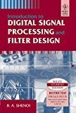 Introduction to Digital Signal Processing and Filter Design by B.A. Shenoi