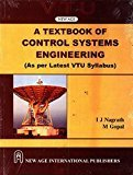 A Textbook of Control Systems Engineering As per VTU Syllabus by I.J. Nagrath