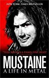 Mustain: A Life in Metal