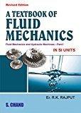 A Textbook of Fluid Mechanics Part - 1                        Paperback by RK Rajput (Author)| Pustakkosh.com