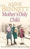 Mother�s Only Child