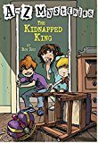 A to Z Mysteries The Kidnapped King A Stepping Stone BookTM by Ron Roy