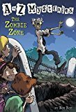 A to Z Mysteries The Zombie Zone A Stepping Stone BookTM by Ron Roy