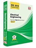 ESE 2018 Prelims Exam Electrical Engineering - Topicwise Objective Solved Papers - Vol. II by Made Easy Editorial Board