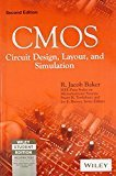 CMOS Circuit Design Layout and Simulation by R. Jacob Baker