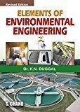 Elements of Environmental Engineering by Dr. K.N .Duggal