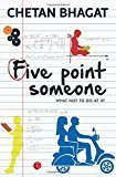 Five Point Someone  What Not To Do at IIT by Chetan Bhagat