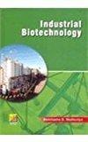 Industrial Biotechnology by Mathuriya S. Abhilasha