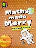 Maths Made Merry Workbook Grade - 2 by Om Books Editorial Team