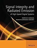 Signal Integrity and Radiated Emission of High Speed Digital Systems by Caniggia And Wiley
