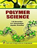 Polymer Science by V R Gowariker