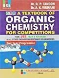 A Textbook of Organic Chemistry for Competitions for JEE Main 2018-2019 by O.P. Tandon