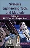Systems Engineering Tools And Methods by Ali K. Kamrani