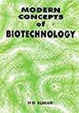 Modern Concept of Biotechnology by H.D. Kumar