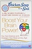 Chicken Soup for the Soul Boost Your Brain Power by Dr. Marie Pasinski