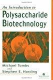 An Introduction to Polysaccharide Biotechnology by Michael P. Tombs