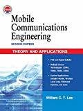 Mobile Communications Engineering Theory and Applications by William Lee