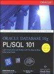 Oracle Database 10g PLSQL 101 by Allen Christopher