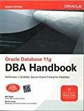 Oracle Database 11g DBA Handbook by Bob Bryla