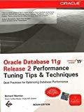 Oracle Database 11g Release 2 Performance Tuning Tips  Techniques by Richard Niemiec
