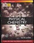 Physical Chemistry Sie by Ira Levine
