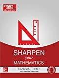 Sharpen your Mathematics - Class 9 Term 1 by HT Studymate
