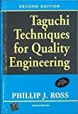Taguchi Techniques for Quality Engineering by Phillip Ross