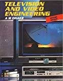 Television and VIdeo Engineering by Arvind Dhake