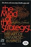 The Mind Of The Strategist The Art of Japanese Business by Kenichi Ohmae
