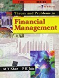 THEORY AND PROBLEMS IN FINANCIAL MANAGEMENT by M Y Khan