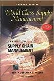 World Class Supply Management The Key to Supply Chain Management by David Burt