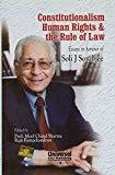 Constitutionalism Human Rights  the Rule of Law Essays in honour of Soli J Sorabjee Reprint by Sharma Mool Chand