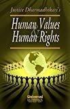 Human Values and Human Rights Reprint by Dharmadhikari