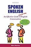 Spoken English An Effective Guide to day-to-day English Conversation by Nitin Sharma