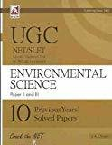 UGC NETSLET National Eligibility Test For JRF and Lectureship ENVIRONMENTAL SCIENCE Paper 2 and 3 10 previous years solved Papers by J K Chopra