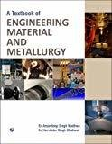 A Textbook of Engineering Materials and Metallurgy by Er. Amandeep Singh