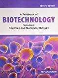 A Textbook of Biotechnology Genetics and Molecular Biology - Vol. 1 by Rehana Khan