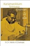 Kariamanikkam Srinivasa Krishnan His Life and Work by D. C. V. Mallik