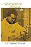 K S Krishnan His Life and Work by D.C.V. Mallik^Sabyasachi Chatterje