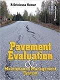 PAVEMENT EVALUATION MAINTENANCE  MANAGEMENT SYSTEM PB....Kumar S by Kumar S