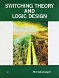 Switching Theory and Logic Design by M.V. Subramanyam
