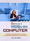 MCQs on Computer by Alok Kumar