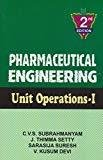 Pharmaceutical Engineering  Unit Operations -1 2Ed by Subrahmanyam